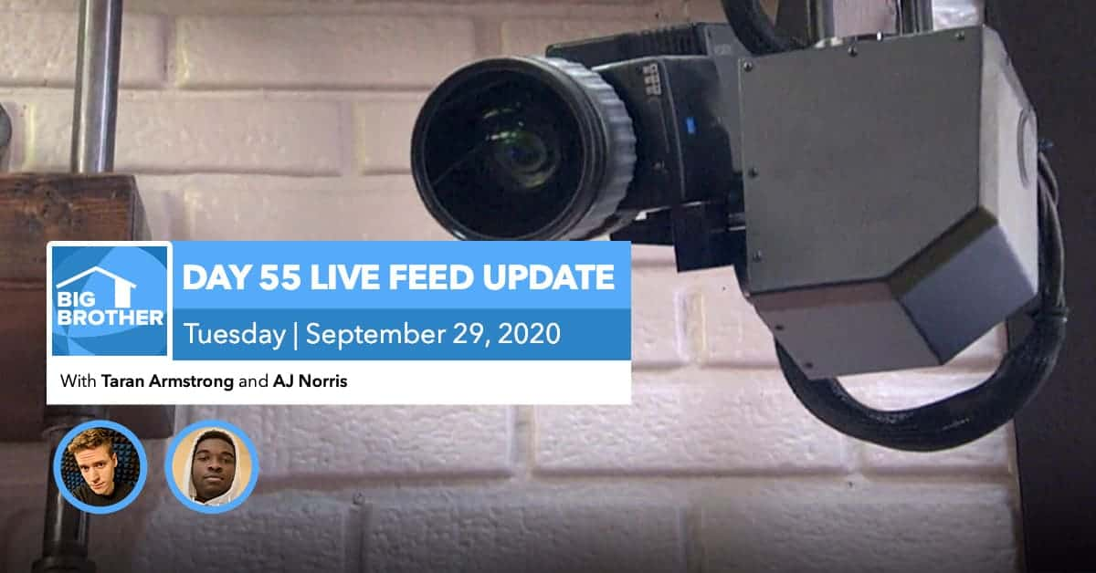 BB22 | Live Feed Update | Tuesday, Sept 29, 2020