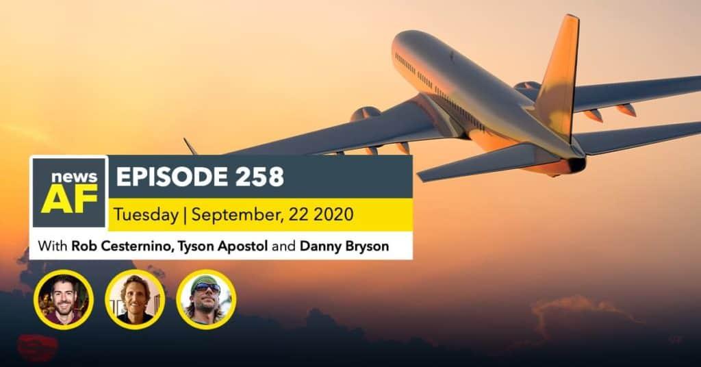 News AF | 7-Hour Flight to Nowhere is News AF - Sept 22, 2020