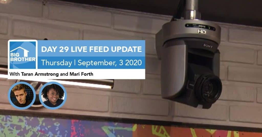 Big Brother All-Stars | Live Feed Update | Thursday, Sept 3, 2020