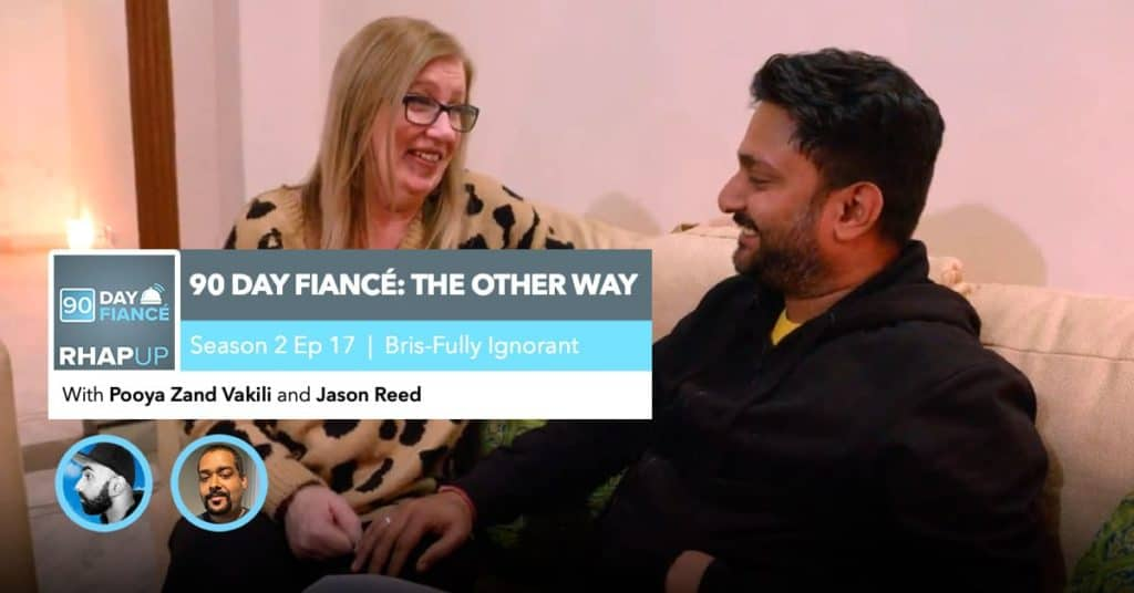 90 Day Fiance   The Other Way Ep 17