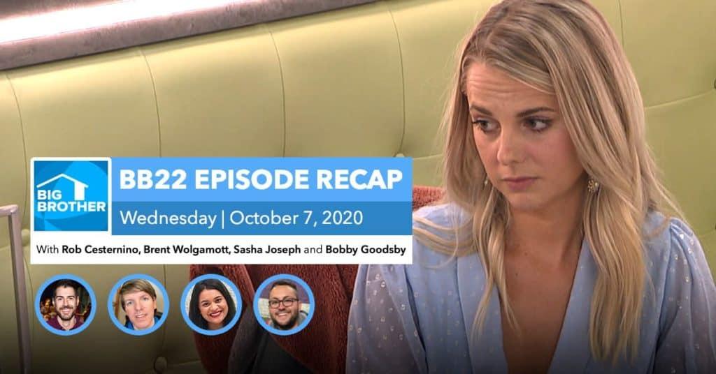 BB22 | Wednesday 10/7 Episode Recap