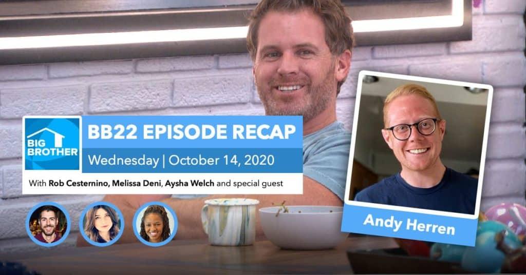 BB22 | Wednesday 10/14 Episode Recap