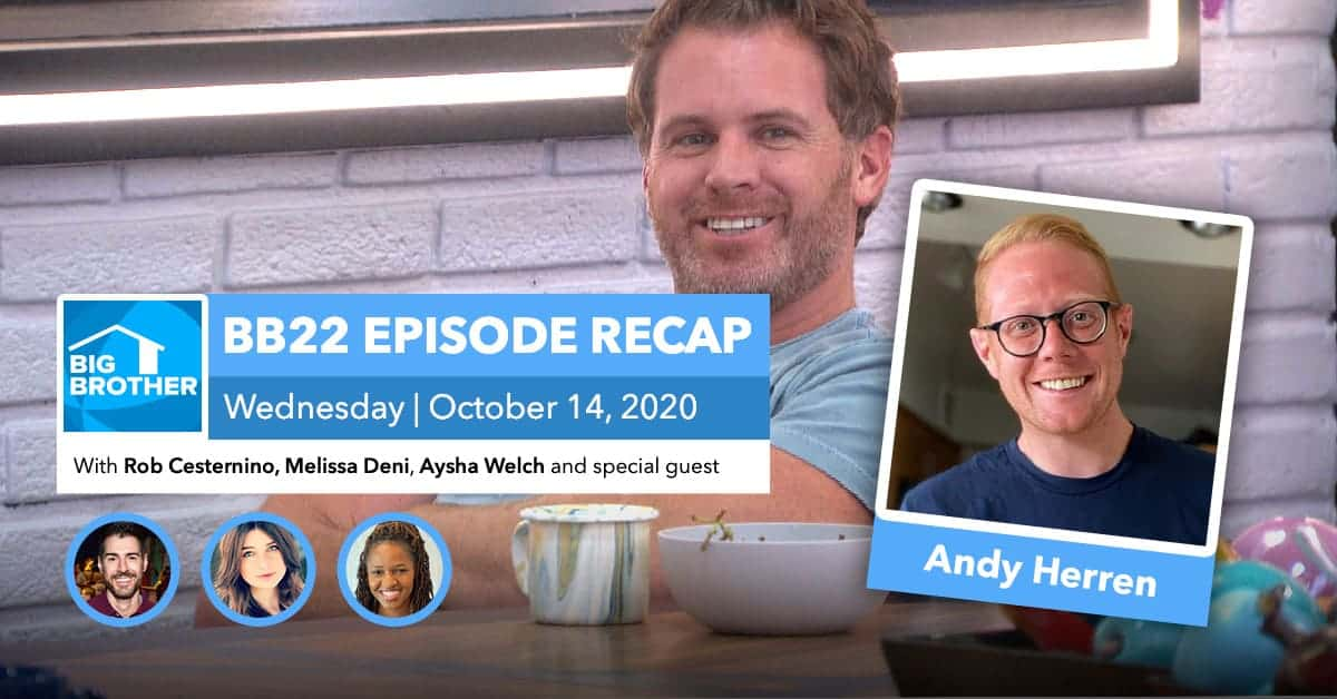 BB22 | Wednesday 10/14 Episode Recap