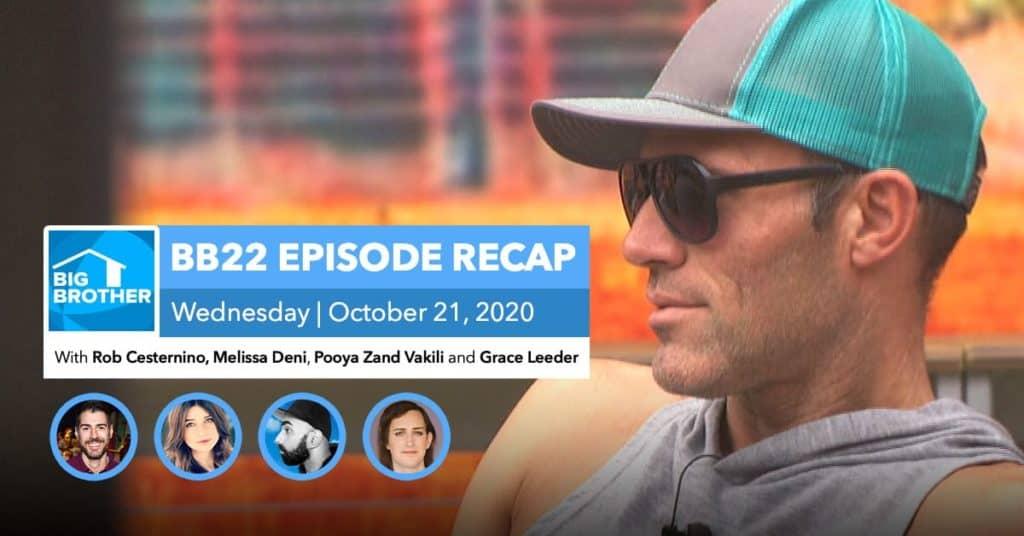 BB22 | Wednesday 10/21 Episode Recap
