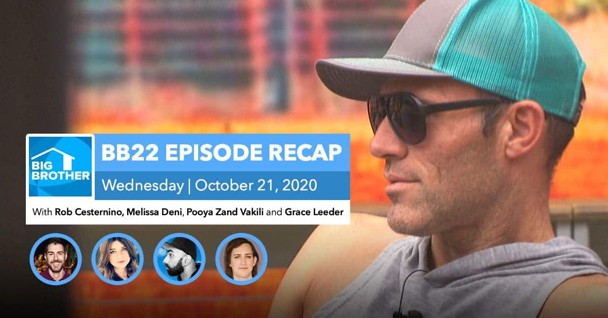BB22 | Wednesday 10/21 Episode Recap