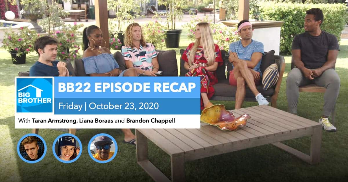 BB22 | Friday 10/23 Episode Recap