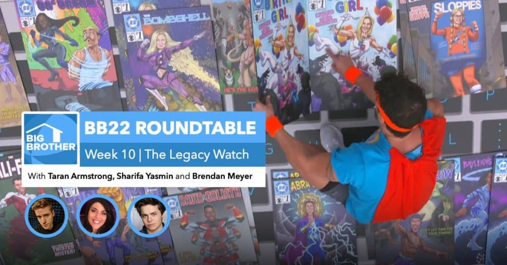 BB22 | Saturday Roundtable Oct 17, 2020