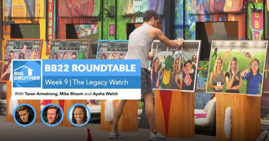BB22 | Saturday Roundtable Oct 10, 2020
