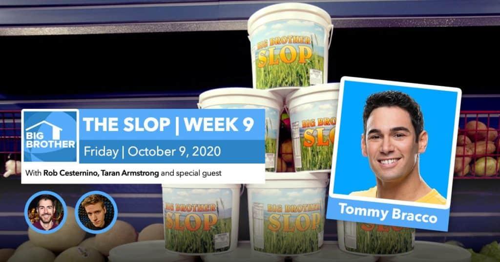 BB22 | The Slop | Tommy Bracco