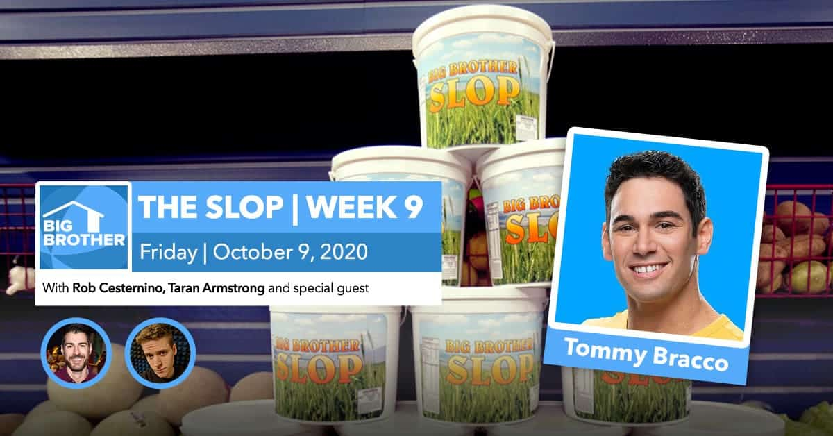 BB22 | The Slop | Tommy Bracco