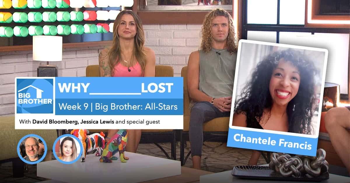 BB22 | Why ________ Lost Week 9 | David Bloomberg & Jessica Lewis