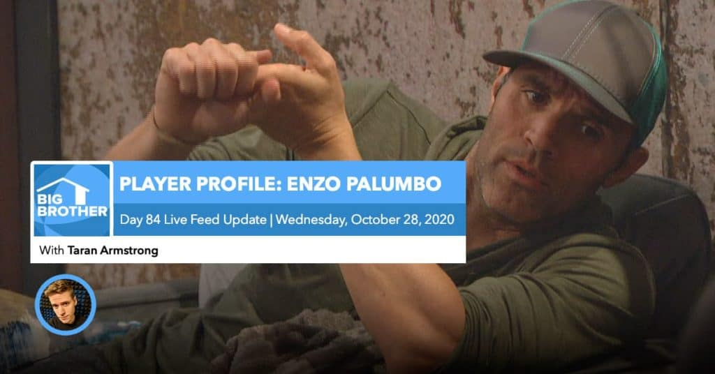 BB22 | Live Feed Update | Player Profile: Enzo Palumbo