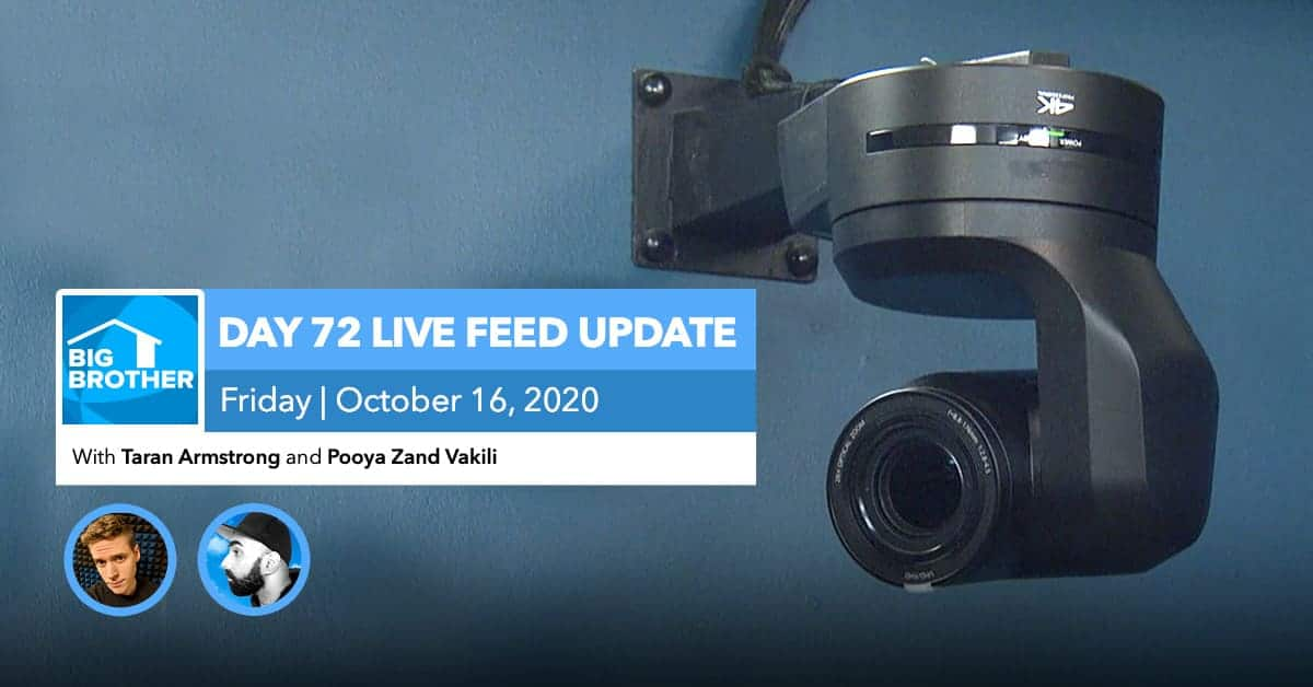 BB22 | Live Feed Update | Friday, Oct 16, 2020