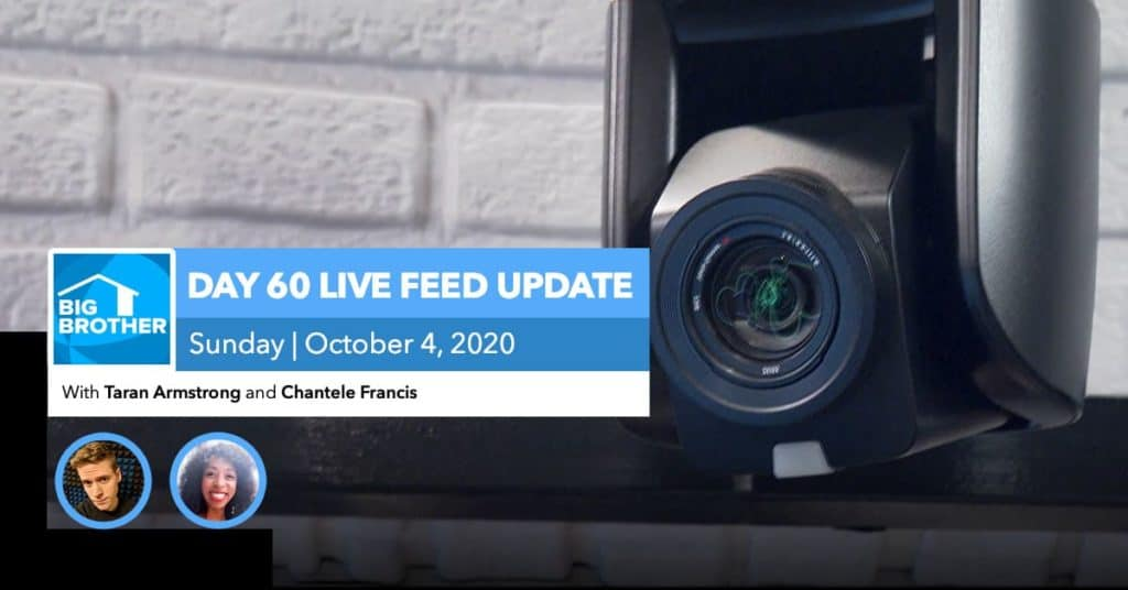BB22 | Live Feed Update | Sunday, Oct 4, 2020