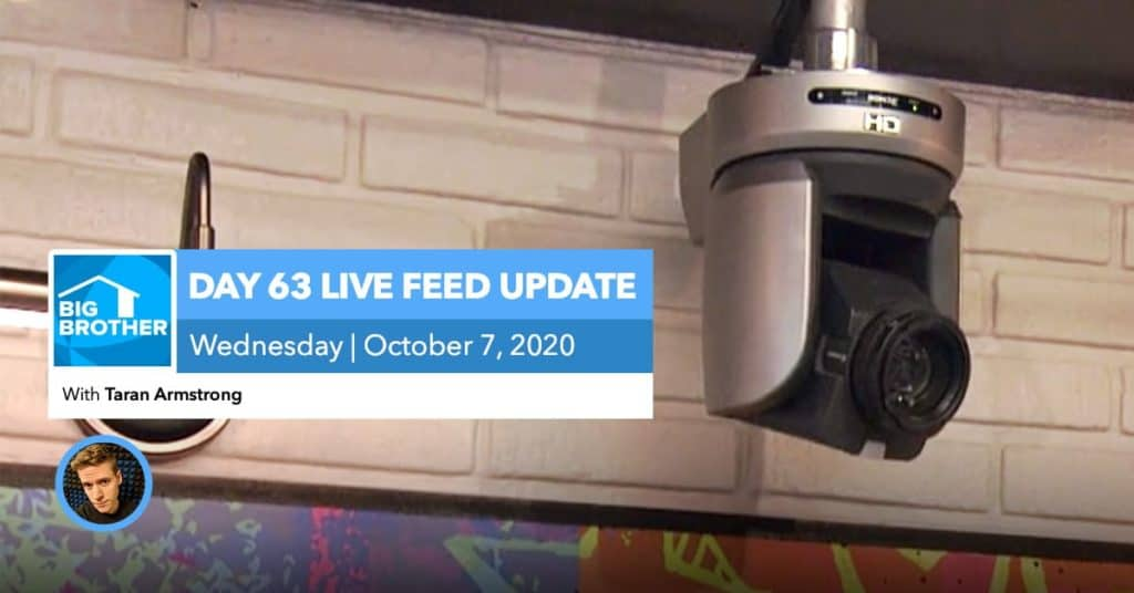 BB22 | Live Feed Update | Wednesday, Oct 7, 2020