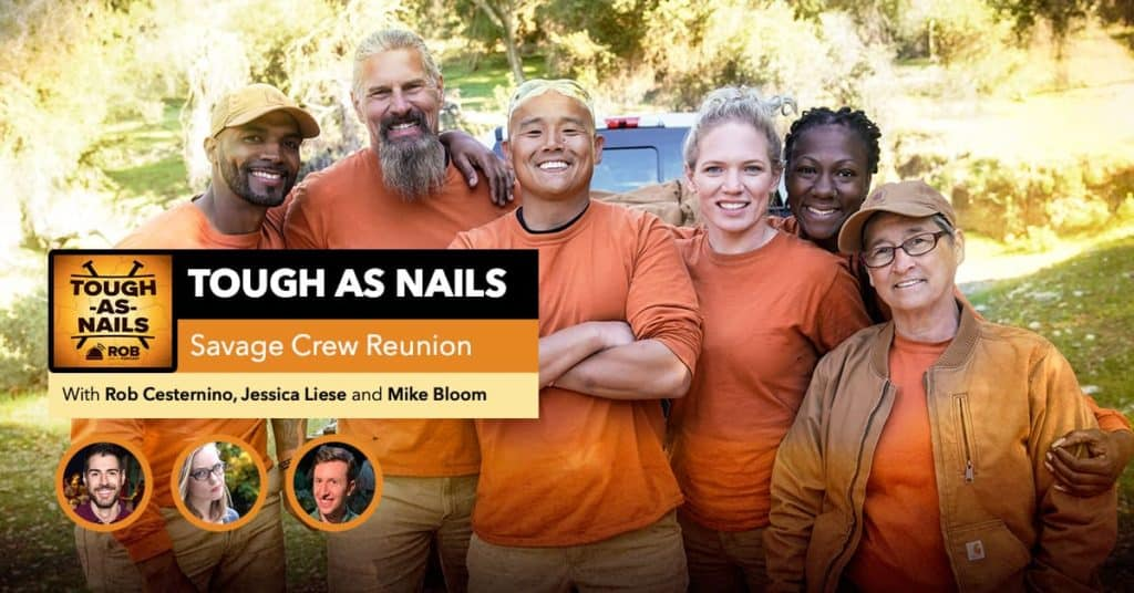 Tough as Nails | Savage Crew Reunion