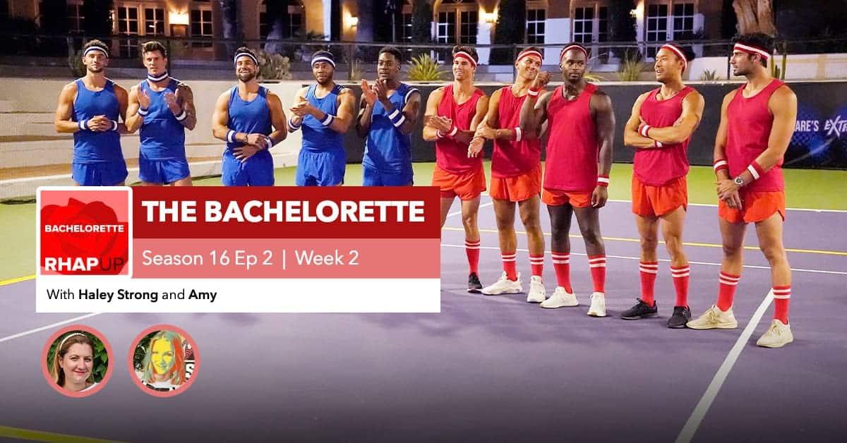 Bachelorette | Season 16 Episode 2 RHAPup