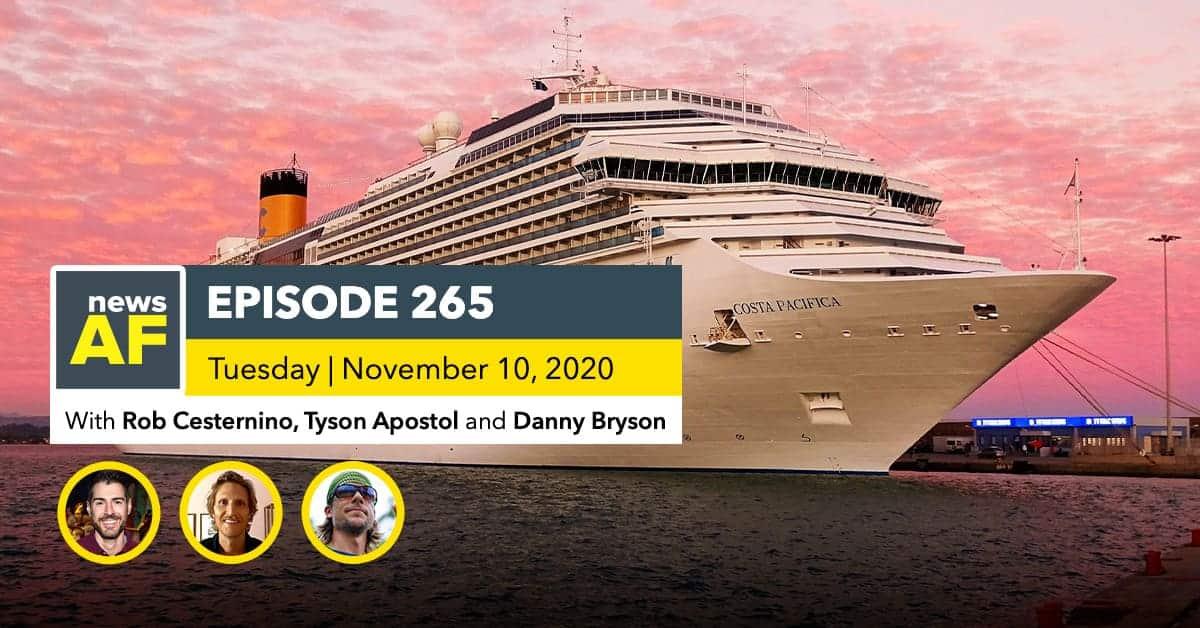 News AF | Free Cruises for Covid Safety Testers are News AF - November 10, 2020