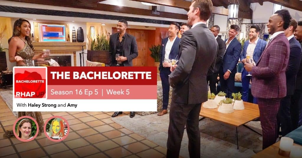 Bachelorette | Season 16 Episode 5 RHAPup