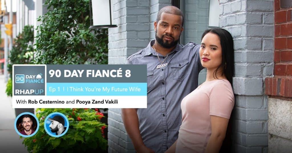 90 Day Fiance | Season 8, Episode 1 Recap
