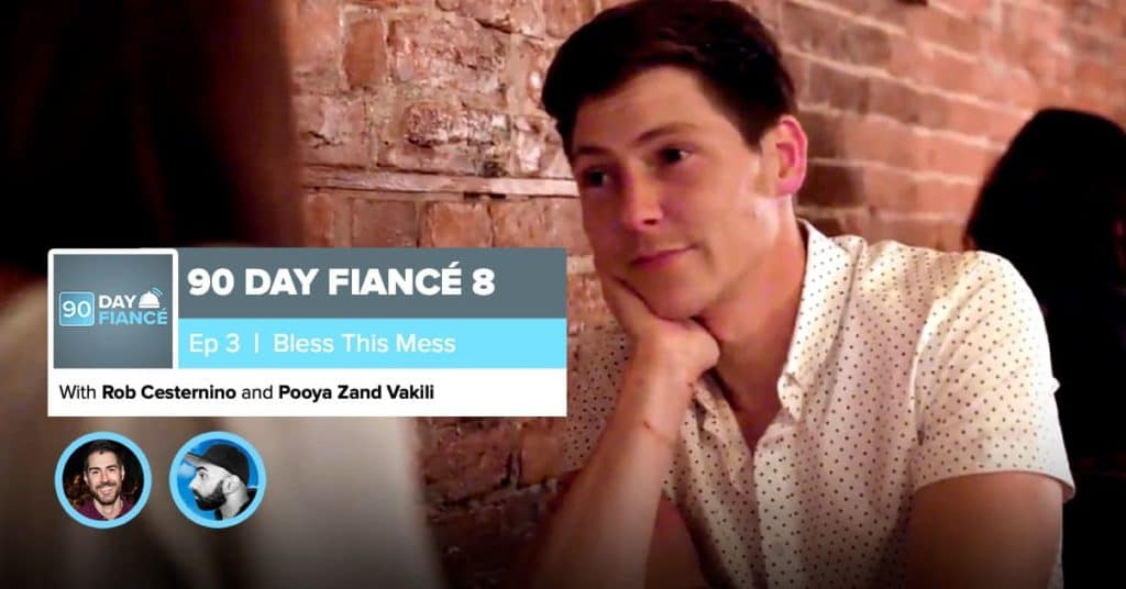 90 Day Fiance | Season 8, Episode 3 Recap