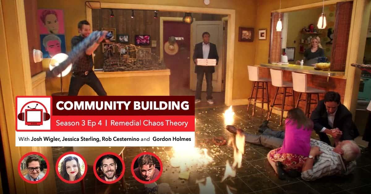 Feed Drop: Rob Recaps Community - Remedial Chaos Theory