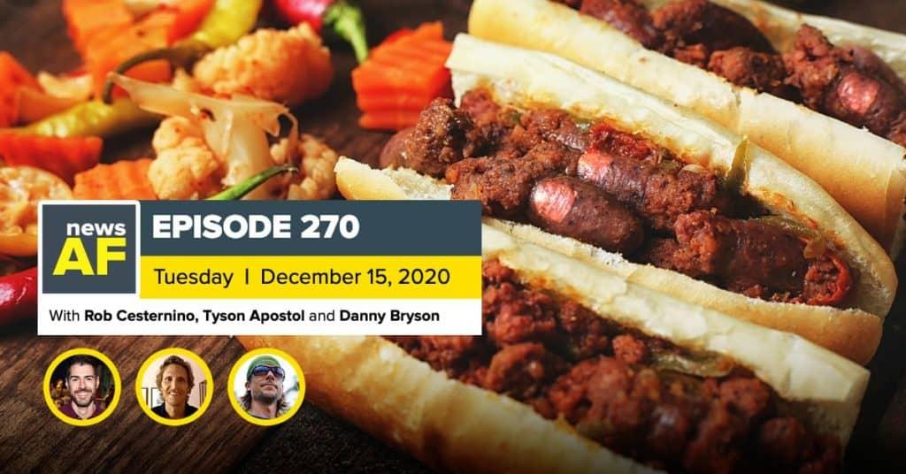News AF | Banned Cannibal Sandwiches are News AF - December 15, 2020