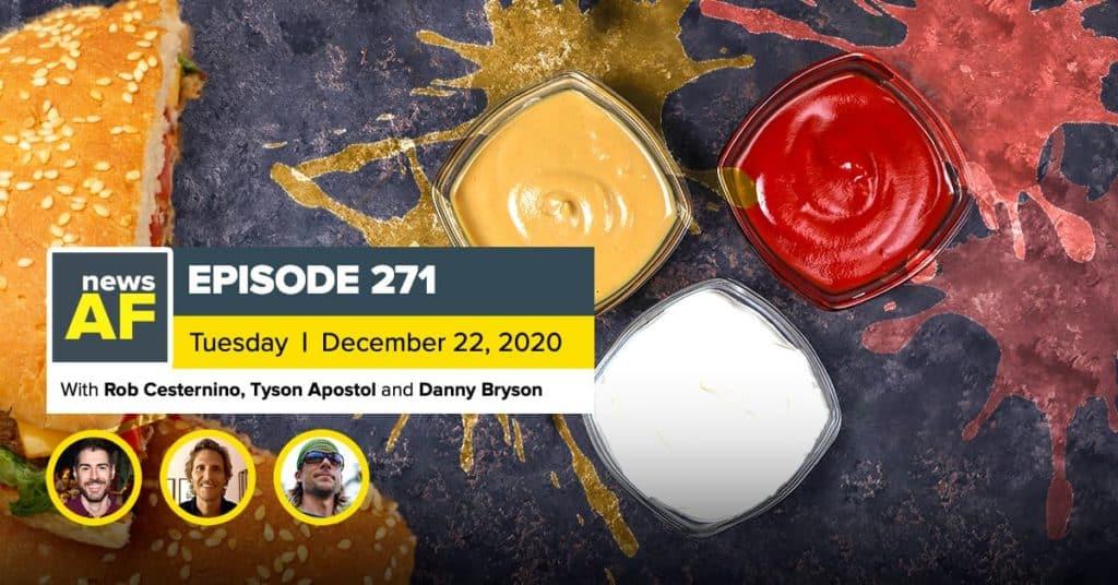 News AF | Explosive Chick-fil-A Sauce is News AF - December 22, 2020