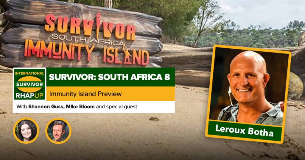 International Survivor | Survivor South Africa: Immunity Island Preview with Leroux Botha