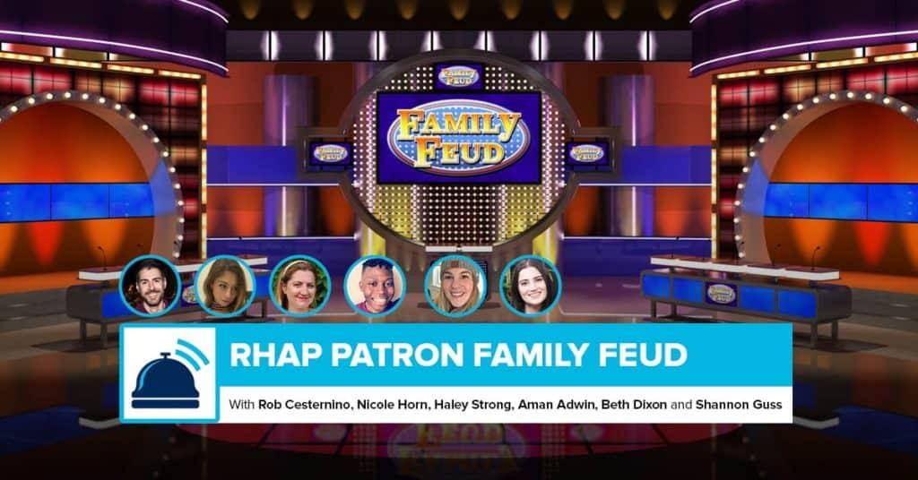 RHAP Patron Family Feud