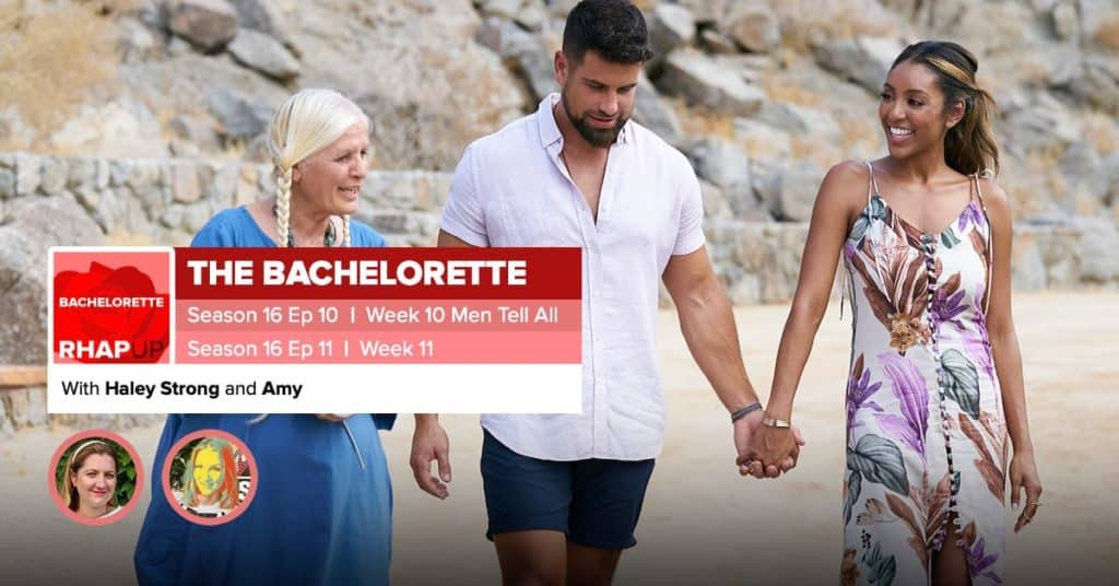 Bachelorette | Season 16 Episodes 10 and 11 RHAPup