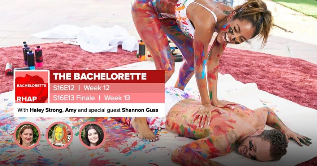 Bachelorette | Season 16 Episodes 12 and 13 FINALE RHAPup | Shannon Guss
