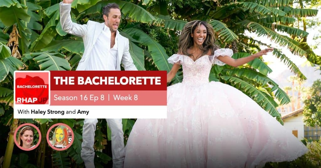 Bachelorette | Season 16 Episode 8 RHAPup