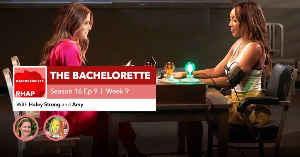 Bachelorette | Season 16 Episode 9 RHAPup