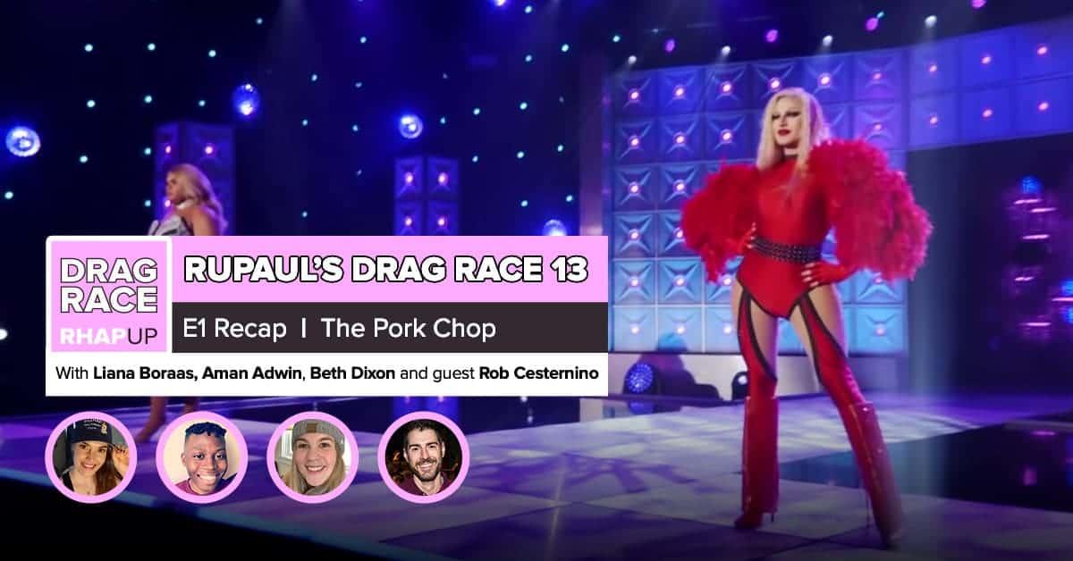 RuPaul's Drag Race Season 13 | Episode 1 with Rob Cesternino
