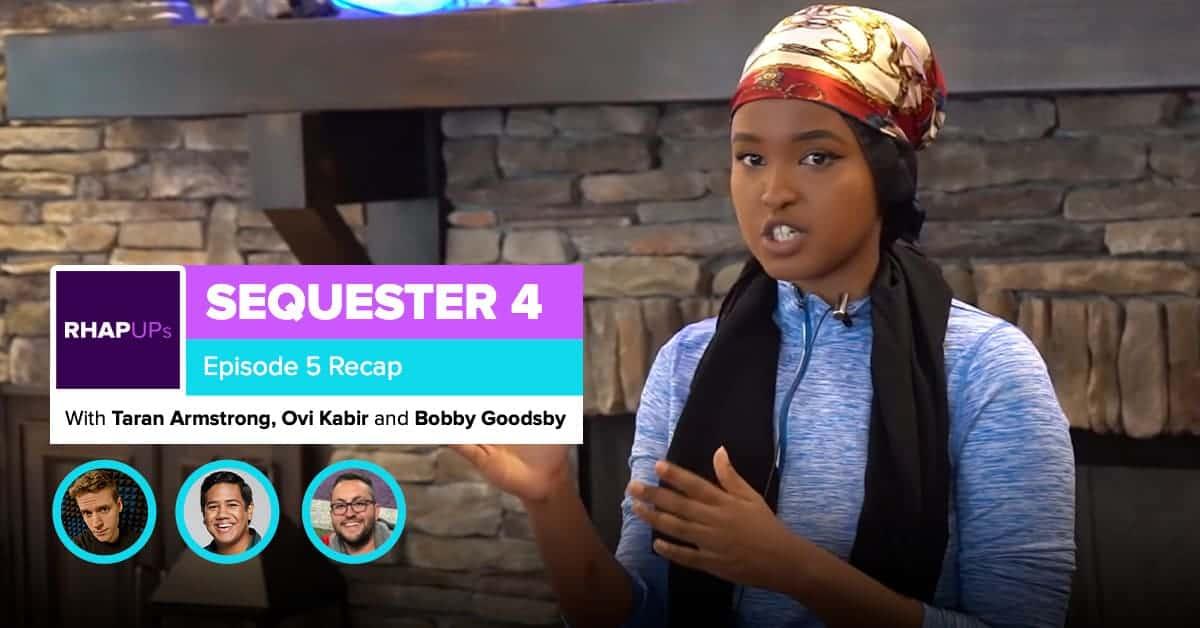 Sequester 4 | Episode 5 Recap | Ovi Kabir and Bobby Goodsby