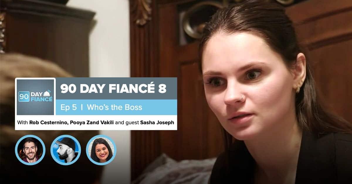 90 Day Fiance | Season 8, Episode 5 Recap