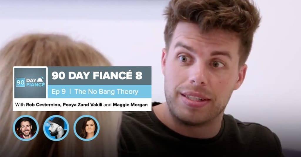 90 Day Fiance | Season 8, Episode 9 Recap | Maggie Morgan