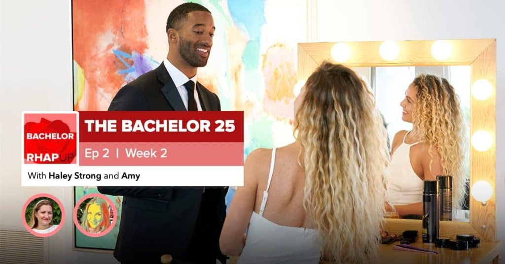 Bachelor | Season 25 Episode 2 RHAPup