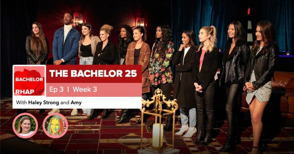 Bachelor | Season 25 Episode 3 RHAPup