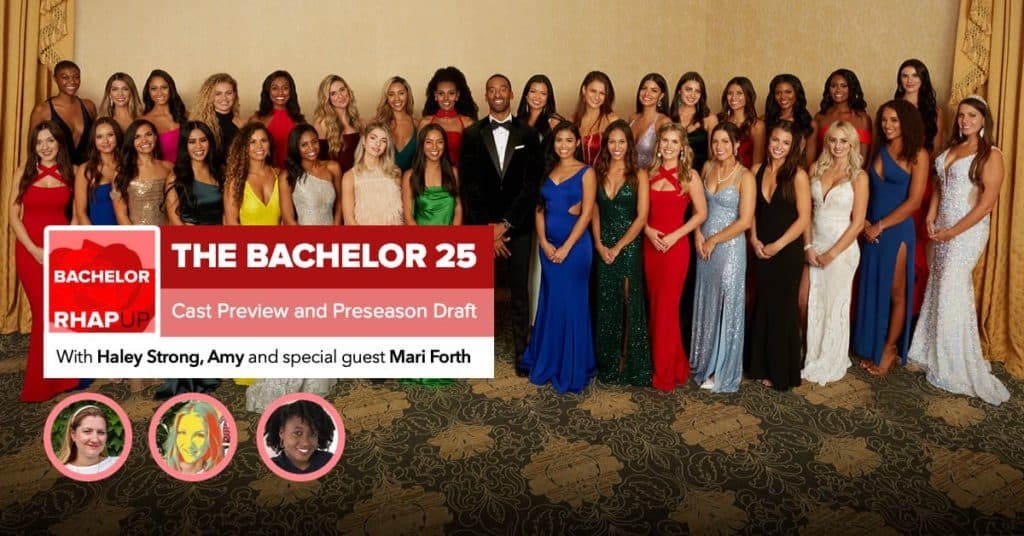 Bachelor | Season 25 Cast Preview and Preseason Draft