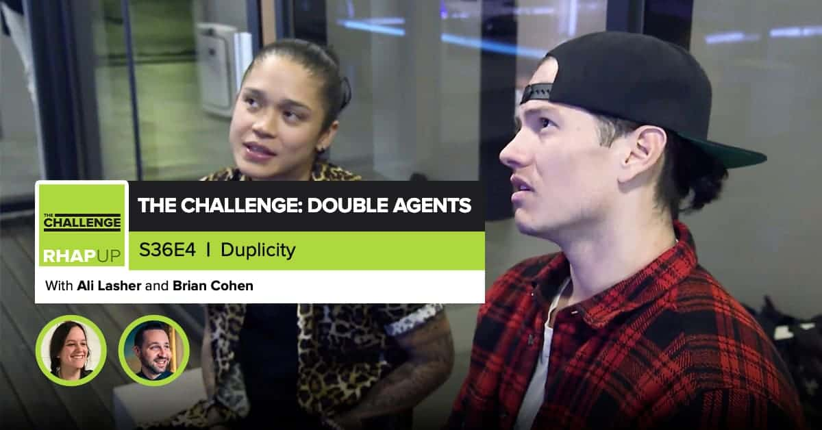 MTV The Challenge RHAPup | Double Agents Episode 4 Recap