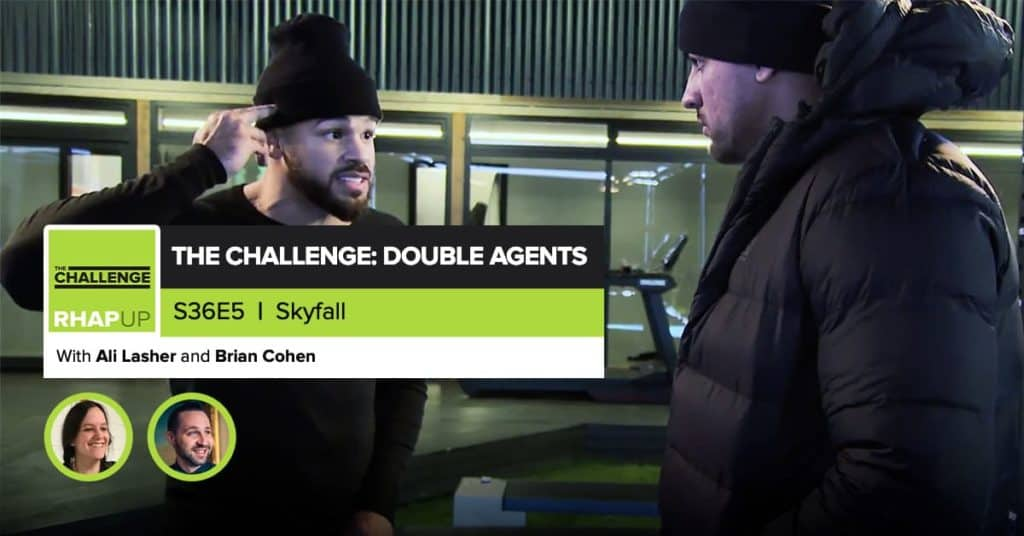 MTV The Challenge RHAPup | Double Agents Episode 5 Recap