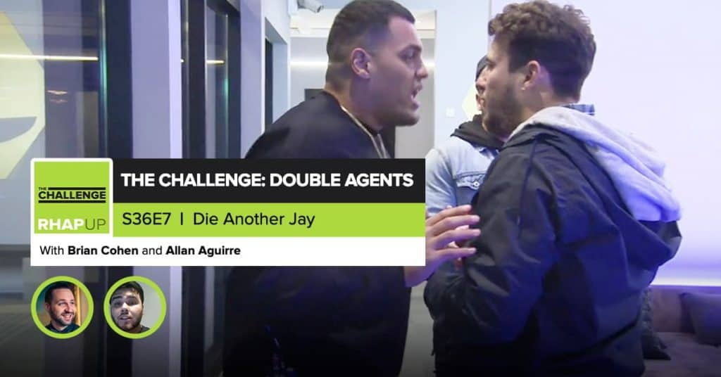 MTV The Challenge RHAPup | Double Agents Episode 7 Recap