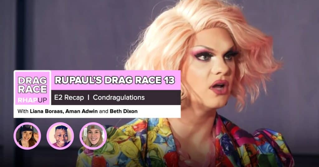 RuPaul's Drag Race Season 13 | Episode 2 Recap