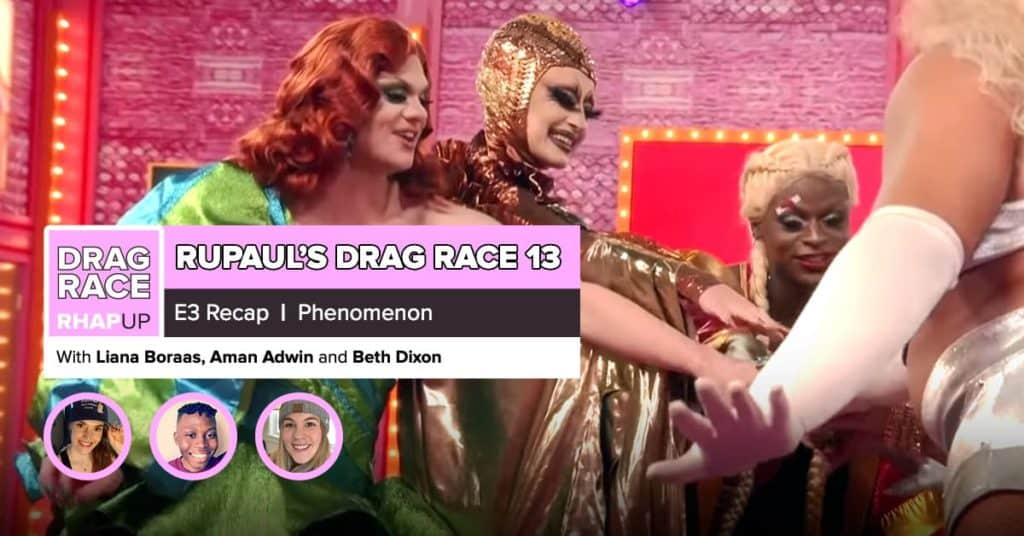 RuPaul's Drag Race Season 13 | Episode 3 Recap