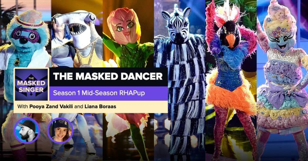 The Masked Dancer | Mid-Season RHAPup