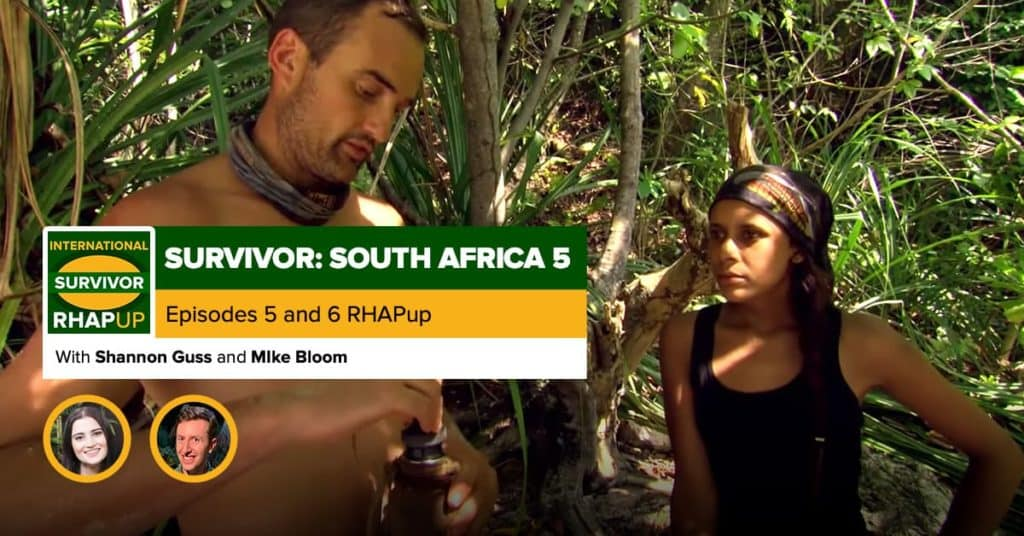 Survivor South Africa: Champions | Episodes 5 and 6 RHAPup