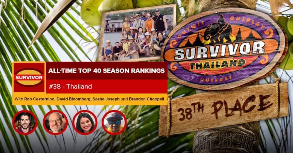 Survivor All-Time Top 40 Rankings | #38: Thailand