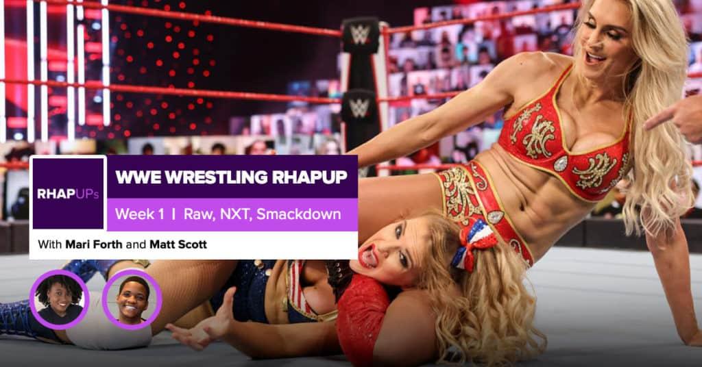 The Wrestling RHAPup | Week 1